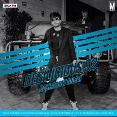 Desilicious 92 - DJ Shadow-Dubai