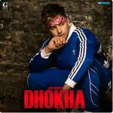 Dhokha - Jass Manak
