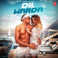 Dil Warda - Aj Singh