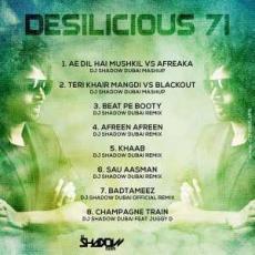Desilicious 71 - DJ Shadow Dubai