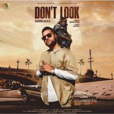 Dont Look - Karan Aujla