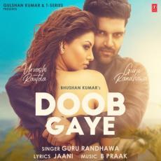 Doob Gaye - Guru Randhawa