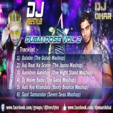 Dubai Dose Vol 2 - DJ Freestyler