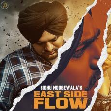 East Side Flow - Sidhu Moose Wala