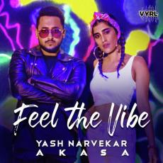 Feel The Vibe - Yash Narvekar