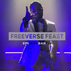 Freeverse FEAST (Explicit) - Emiway Bantai