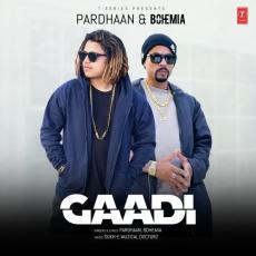 Gaadi - Pardhaan & Bohemia