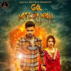 Gal Jattan Wali (Ninja) Single