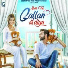 Gallan Dil Diya - Lovie Virk