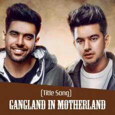 Gangland In Motherland - Jass Manak