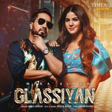 Glassiyan - Mika Singh