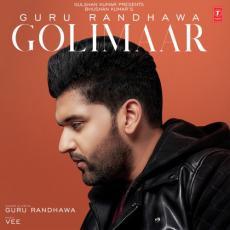 Golimaar - Guru Randhawa