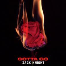 Gotta Go - Zack Knight
