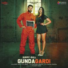 Gundagardi - Sippy Gill