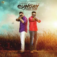 Gunday Hain Hum - Dilpreet Dhillon