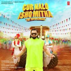 Gur Nalo Ishq Mitha - Yo Yo Honey Singh