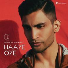 Haaye Oye - Qaran Ft. Ash King