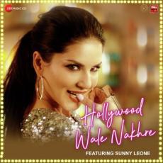 Hollywood Wale Nakhre - Sunny Leone