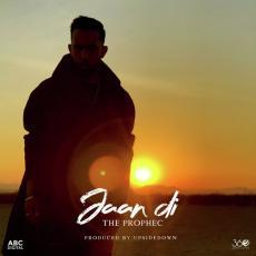 Jaan Di - The PropheC