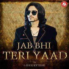 Jab Teri Yaad Aayegi - I Shoj Kytrak