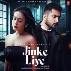 Jinke Liye - Neha Kakkar