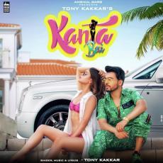 Kanta Bai - Tony Kakkar
