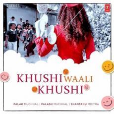 Khushi Waali Khushi - Palak Muchhal