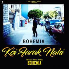 Koi Farak Nahi - Bohemia