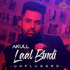 Laal Bindi (Unplugged) - Akull
