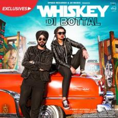 Whiskey Di Bottal - Preet Hundal ft Jasmine Sandlas