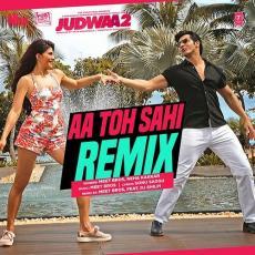 Aa Toh Sahi Remix - DJ Shilpi