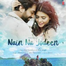 Nain Na Jodeen - Akhil Sachdeva