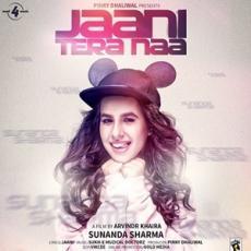 Jaani Tera Naa Sunanda Sharma