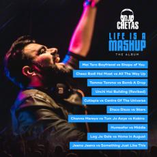 Life Is A Mashup - DJ Chetas