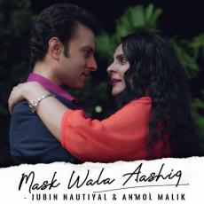 Mask Wala Aashiq By Jubin Nautiyal