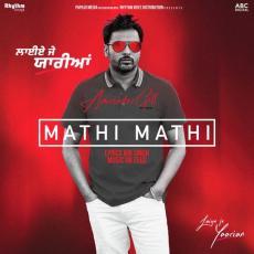 Mathi Mathi - Amrinder Gill
