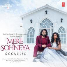 Mere Sohneya Acoustic - Sachet Tandon