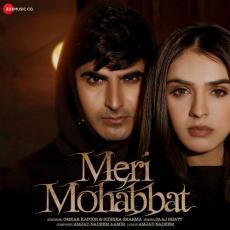 Meri Mohabbat - Saaj Bhatt