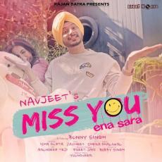 Miss You Ena Sara by Navjeet