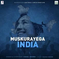 Muskurayega India - Vishal Mishra