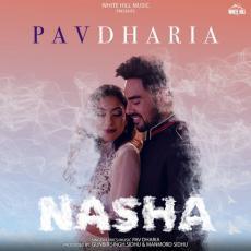 Nasha - Pav Dharia