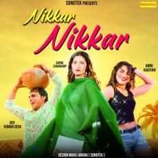 Nikkar Nikkar - Sapna Chaudhary