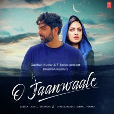 O Jaan Waale - Akhil Sachdeva
