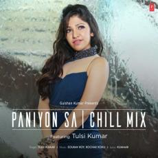 Paniyon Sa Chill Mix By Tulsi Kumar