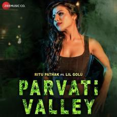 Parvati Valley - Ritu Pathak Ft. Lil Golu