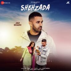 Shehzada - Jaz Dhami