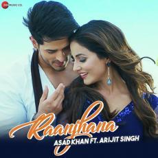Raanjhana - Arijit Singh