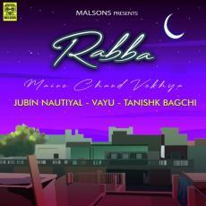 Rabba Maine Chand Vekhya - Jubin Nautiyal