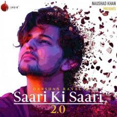 Saari Ki Saari 2 - Darshan Raval