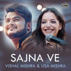 Sajna Ve - Vishal Mishra